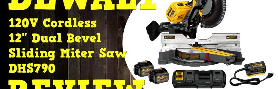 Dewalt Flexvolt Corldess 120V 12 inch Miter Saw DHS790AT2 Video Review