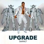 Crazy News – New Music from Dewalt – UPGRADE
