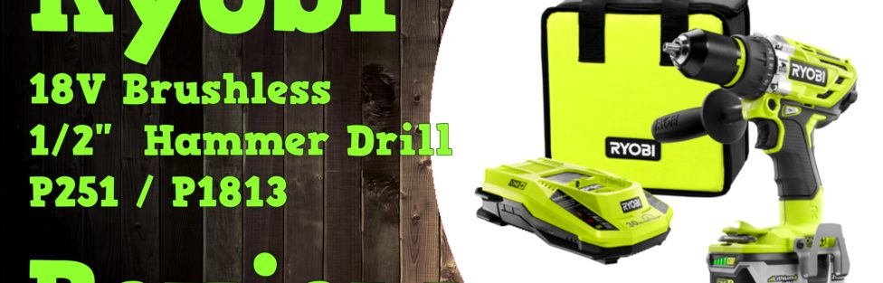 Ryobi 18V Brushless Hammer Drill P251 / P1813 with 750 in-lbs Torque! Video Review